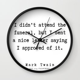 14     | Mark Twain Quotes | 190730v Wall Clock