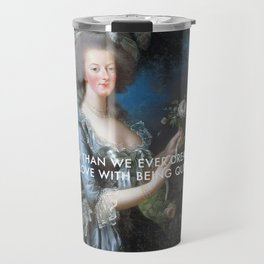 In Love with Being Queen of France Travel Mug