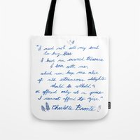 jane eyre Tote Bags featuring Jane Eyre Quote by Eden Cooke