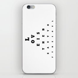 Love is the beauty iPhone Skin