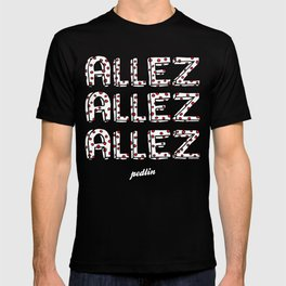 Allez Allez Allez T-shirt
