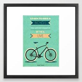Bike Quotes.  Framed Art Print