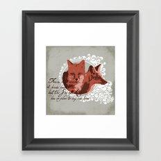 Foxes Have Dens Framed Art Print