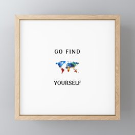 Go find yourself Framed Mini Art Print