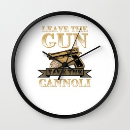 Take The Cannoli Fried Pastry Roll Ricotta Foodies Food Lovers Bloggers Gift Wall Clock