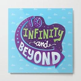 To Infinity And Beyond Metal Print