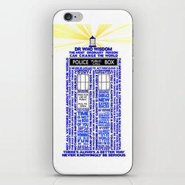 Doctor Who TARDIS Words of Wisdom iPhone Skin