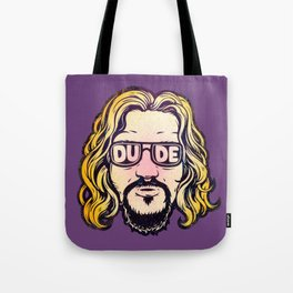 Dude Tote Bag