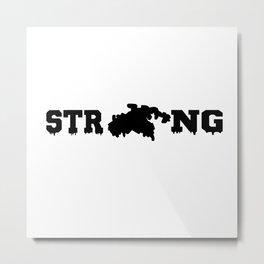 STJ - Strong Metal Print