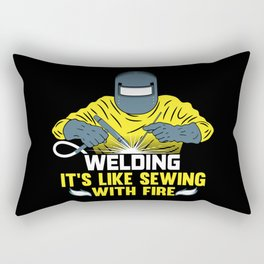 Welding: It's like Sewing with Fire Rectangular Pillow