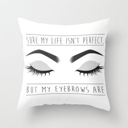 Perfect Brows Throw Pillow