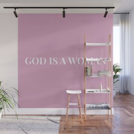 God is a woman by Ariana – pink white Wall Mural