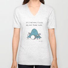 If I had arms, I would play mad freakin' beats Unisex V-Neck