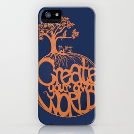Create Your Own World iPhone Case