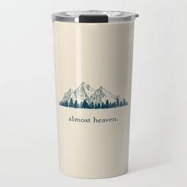 Almost Heaven Travel Mug