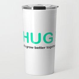 HUG ! Travel Mug