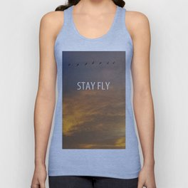 Stay Fly  Unisex Tank Top
