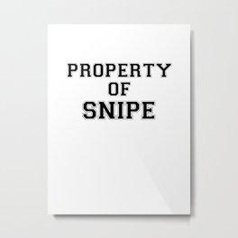 Property of SNIPE Metal Print