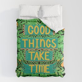 Good things take time Dark version Comforters