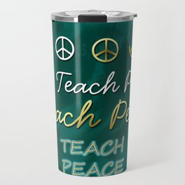 Teach Peace Blackboard Symbols Travel Mug