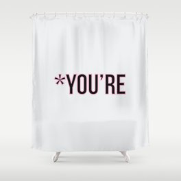 *You're Shower Curtain