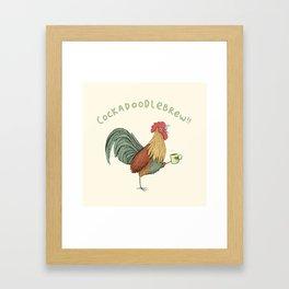 Cockadoodlebrew!! Framed Art Print