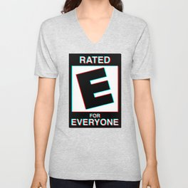 Rated E for Everyone Unisex V-Neck