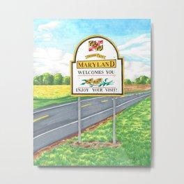 Welcome to Maryland Metal Print