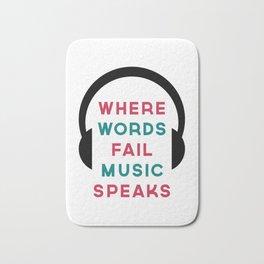 Music Speaks Quote Bath Mat