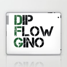 Dip, Flow, Gino Laptop & iPad Skin
