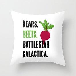 BEARS, BEETS, BATTLESTAR, GALACTICA Throw Pillow