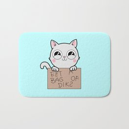 Here's Your Sign - Kitty Cat Says Eat a Bag of Dicks Bath Mat