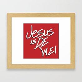Jesus is De Wei Framed Art Print