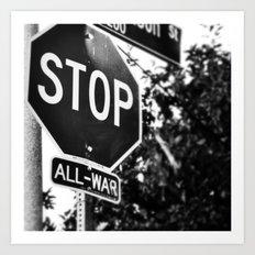 Stop All War. Art Print