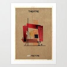 04_Theatre_ARTitecture Art Print