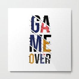 Game Over Metal Print