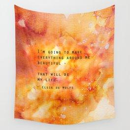 Make Everything Beautiful Wall Tapestry