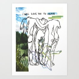 love you to death Art Print
