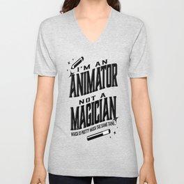 I'm an Animator, not a magician Unisex V-Neck