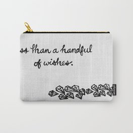 Less Than a Handful of Wishes Carry-All Pouch