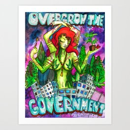 Overgrow the Government Art Print