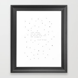 sight of the stars makes me dream Framed Art Print
