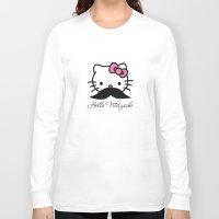 nietzsche Long Sleeve T-shirts featuring Hello Nietzsche by elvisbr