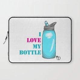 I love my bottle Laptop Sleeve