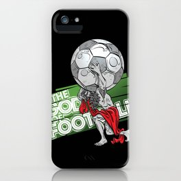 the god of football iPhone Case
