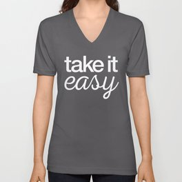 Take it easy Unisex V-Neck
