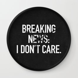 News: I Don't Care Wall Clock