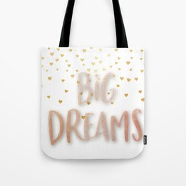 Golden Big dreams Tote Bag
