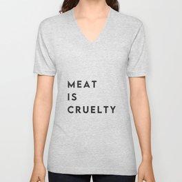Meat is cruelty (go vegan) Unisex V-Neck