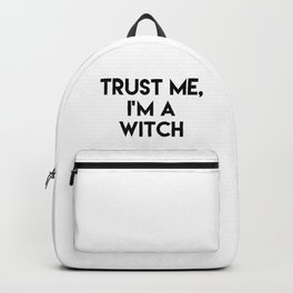 Trust me I'm a witch Backpack